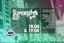 ALL SUPERSTAR DJS WEEKEND ΣΤΟ MAD RADIO 106.2!