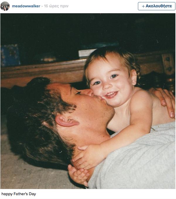 Συγκινητική δημοσίευση από την κόρη του Paul Walker χθες για την ημέρα του πατέρα 2015-06-22 15-01-54