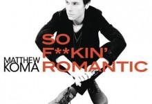 Ακούστε το νέο single του Matthew Koma