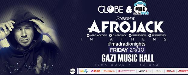 Globe & Mad Radio 106,2 Present AFROJACK in Αthens!