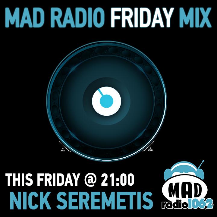 MAD-RADIO-FRIDAY-MIX-Nick-Seremetis