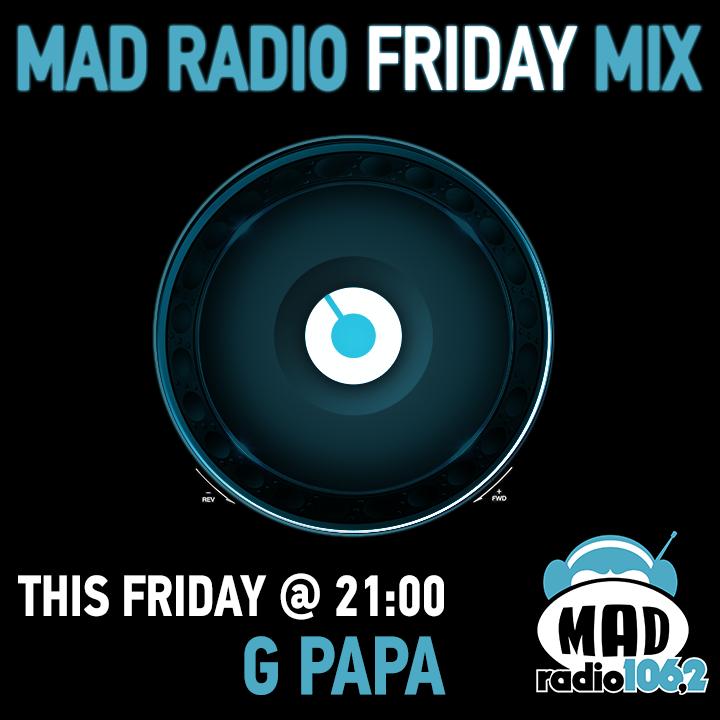 MAD RADIO FRIDAY MIX