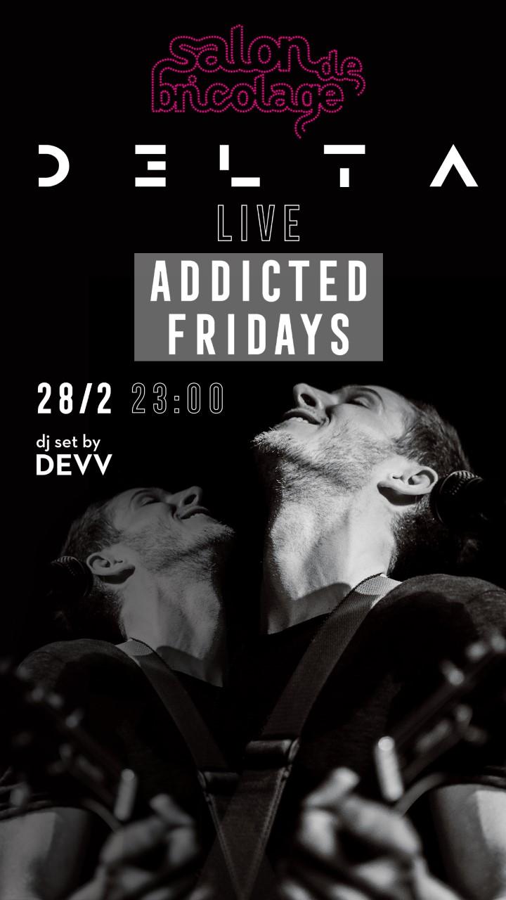 """Addicted Fridays"": Το Salon de Bricolage υποδέχεται τον D3lta στο πιο hot rock party!"