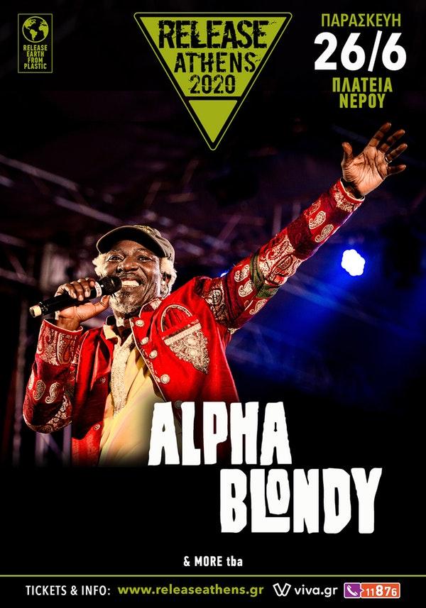 Release Athens 2020 / Alpha Blondy + more tba / 26 Ιουνίου, Πλατεία Νερού + Θεσσαλονίκη (25/6, Fix Factory Of Sound Open Air)